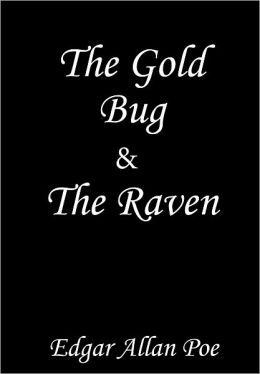The Raven plus the short story The Gold Bug