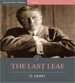 The Last Leaf (Illustrated)