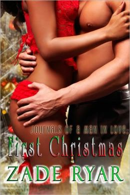 Journals of a Man in Love: First Christmas