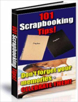 101 Scrapbooking Tips