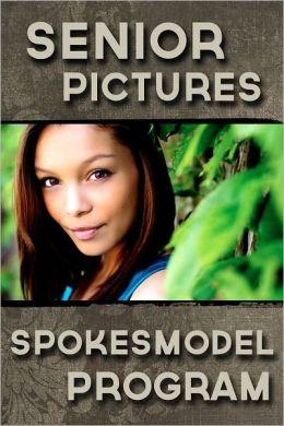 Senior Pictures Spokesmodel Program: Marketing for High School Senior Photography