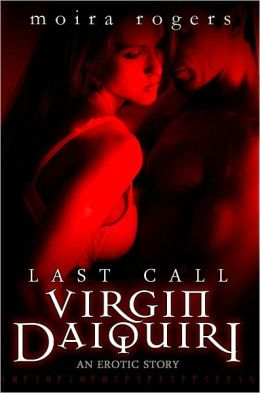 Virgin Daiquiri (Last Call #4)