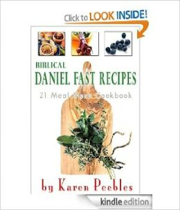Biblical Daniel Fast Recipes - 21 Meal Menu Cookbook