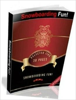 Outdoor Fun Sport NookBook - Snowboarding Fun - Snowboarding is, beyond doubt, a fun-filled sport, and very outdoor enthusiast