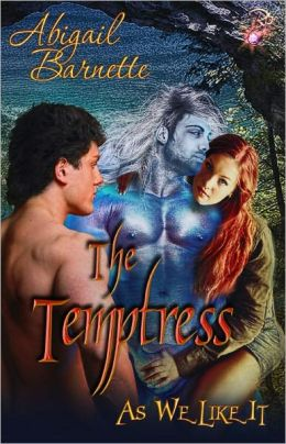The Temptress (Paranormal Erotic Romance, As We Like It Antholgy)