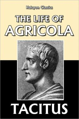 The Life of Agricola by Tacitus
