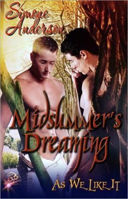 Midsummer's Dreaming (Paranormal Gay Erotic Romance, As We Like It Anthology)