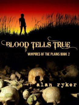 Blood Tells True