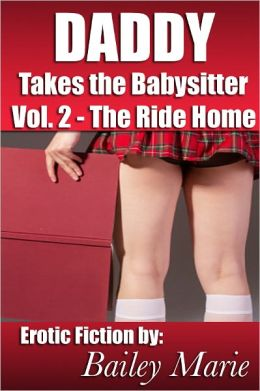 Daddy Takes the Babysitter: The Ride Home