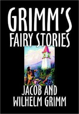 GRIMM'S FAIRY STORIES, 25 Original Illustrated Classic Fairy Tales With BONUS AUDIO