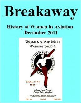 Breakaway: The History of Aviation December 2011