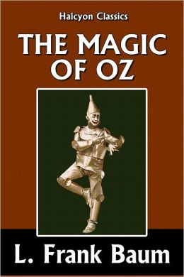 The Magic of Oz [Wizard of Oz #13]