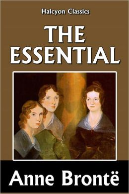 The Essential Anne Brontë