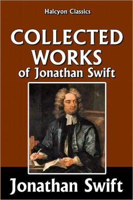The Collected Works of Jonathan Swift