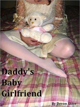 Daddy's Baby Girlfriend