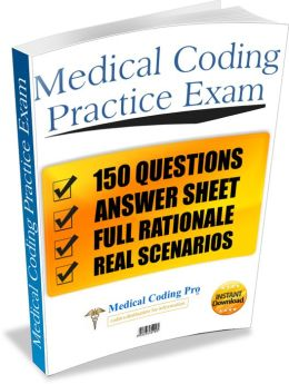 Medical Coding CPC Practice Exam #2 150 Questions