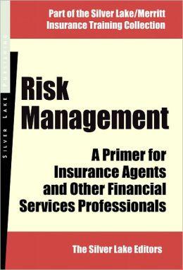Risk Management: A Primer
