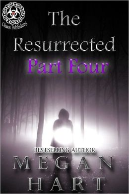The Resurrected - Part Four