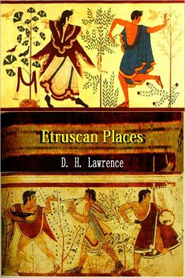 Etruscan Places [Illustrated, With ATOC]
