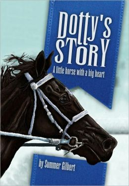 Dotty's Story - A Little Horse With a Big Heart