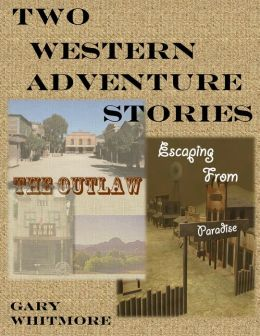Two Western Adventure Stories