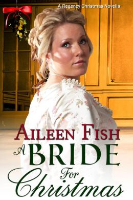 A Bride for Christmas (A Regency Novella)