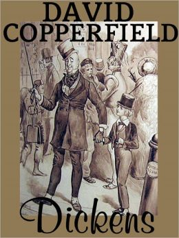 David Copperfield: Charles Dickens (Full Text)
