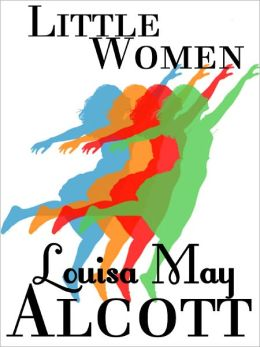 Little Women: Louisa May Alcott (Full Text)