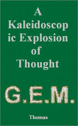 A Kaleidoscopic Explosion of Thought