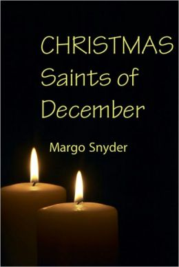 Christmas Saints of December