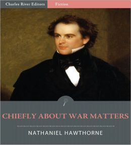 Chiefly about War Matters: By a Peaceable Man (Illustrated)