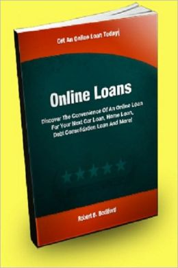 Online Loans; Discover The Convenience Of An Online Loan For Your Next Car Loan, Home Loan, Debt Consolidation Loan And More!