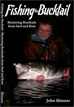 Fishing the Bucktails, Mastering Bucktails from Surf and Boat