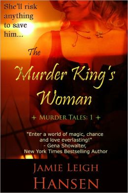 The Murder King's Woman (Murder Tales 1, Vampires, Werewolves and a New Adult)