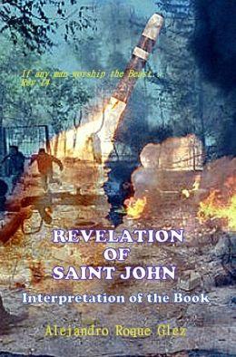 Revelation of Saint John. Interpretation of the Book.