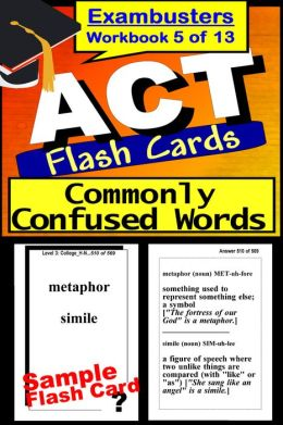 ACT Test Words Commonly Confused--ACT Vocabulary Flashcards--ACT Prep Exam Workbook 5 of 13