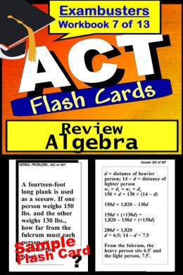 ACT Test Algebra Review--ACT Math Flashcards--ACT Prep Exam Workbook 7 of 13