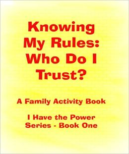 Knowing My Rules: Who Do I Trust