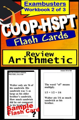 COOP-HSPT Study Guide Arithmetic Review--COOP Math Flashcards--COOP-HSPT Prep Workbook 2 of 3