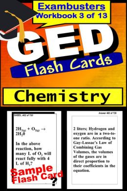 GED Study Guide Chemistry Review--GED Science Flashcards--GED Prep Workbook 3 of 13