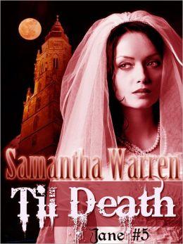 Til Death (Jane #5)