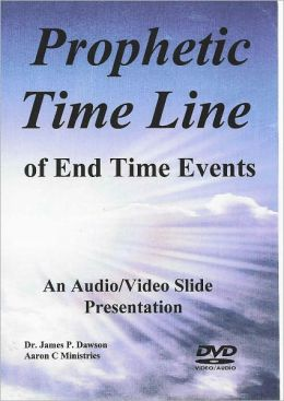 Prophetic Time Line of the End Times