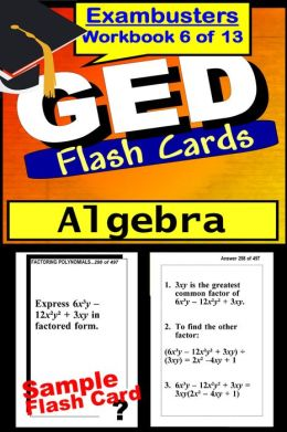 GED Study Guide Algebra Review--GED Math Flashcards--GED Prep Workbook 6 of 13