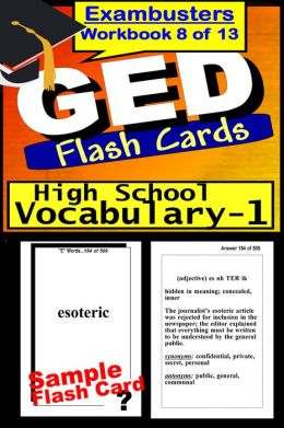 GED Study Guide High School Vocabulary--GED Flashcards--GED Prep Workbook 8 of 13