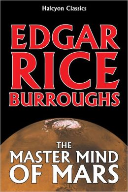 The Master Mind of Mars by Edgar Rice Burroughs [Barsoom #6]