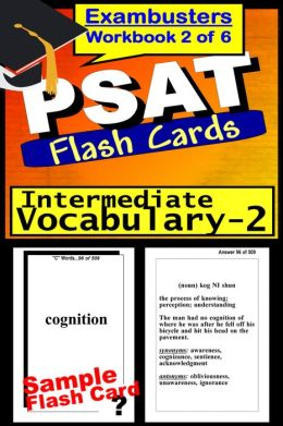 PSAT Study Guide Intermediate Vocabulary--PSAT Flashcards--PSAT-NMSQT Prep Workbook 2 of 6
