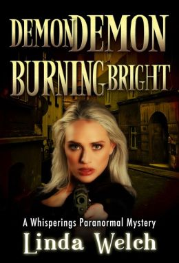 Demon Demon Burning Bright, Whisperings book four