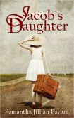 Book Cover Image. Title: Jacob's Daughter:  Book One (Amish, Christian, Romance/fiction), Author: Samantha Jillian Bayarr