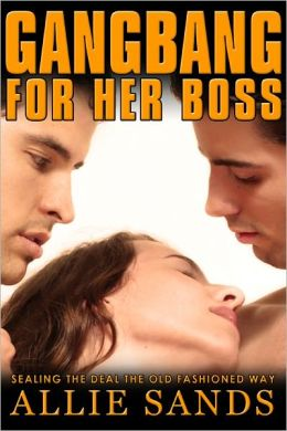 GANGBANG FOR HER BOSS
