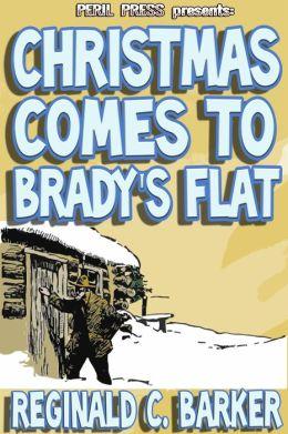 Christmas Comes to Brady's Flat